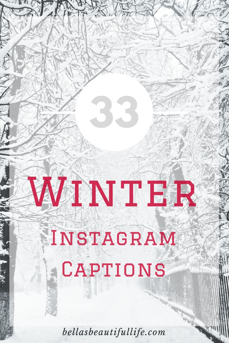 33 Winter Instagram Captions || Blogmas #8 – Bella's ...